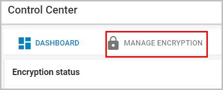 2. Manage encryption